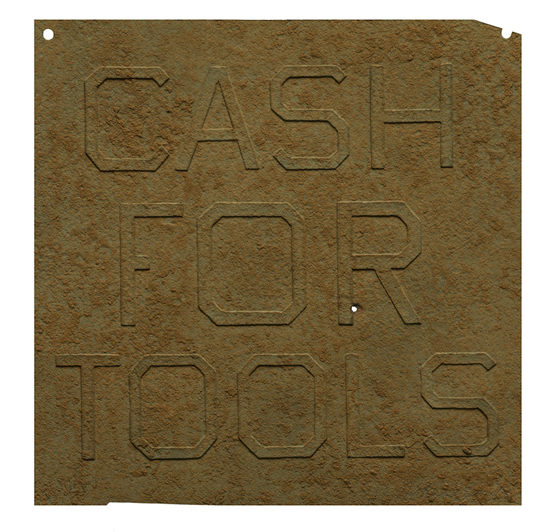 alt Rusty Signs – Cash for Tools 2